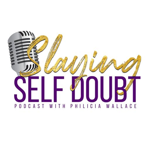 Cover art for podcast Slaying Self Doubt Podcast