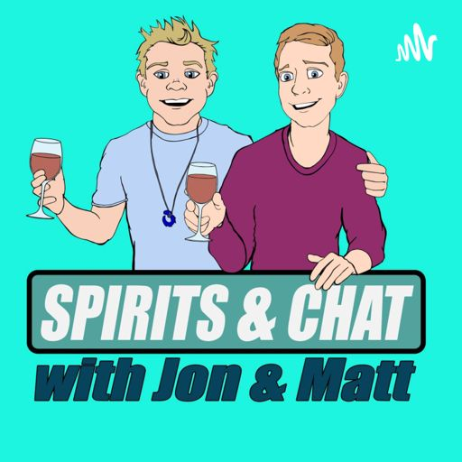 Cover art for podcast Spirits and Chat with Jon and Matt