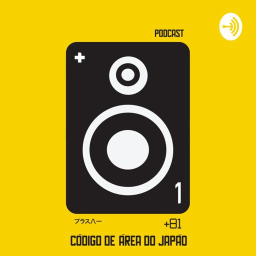 Cover art for podcast +81 - Código de Área do Japão (plus81)