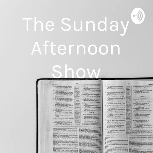 Cover art for podcast The Sunday Afternoon Show