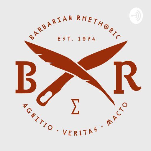 Cover art for podcast Barbarian Rhetoric
