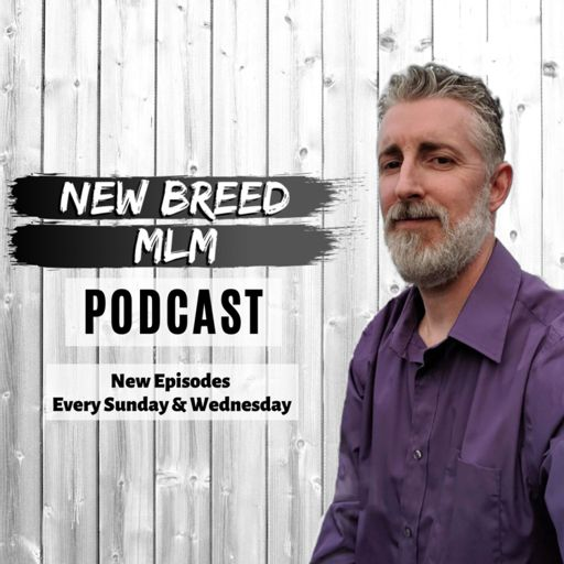 Cover art for podcast New Breed MLM Podcast