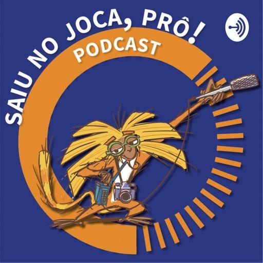 Cover art for podcast Saiu no Joca, prô!