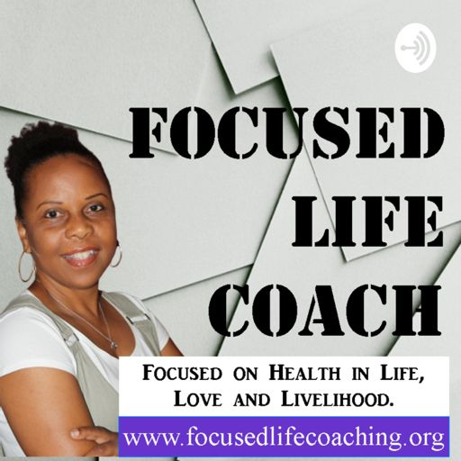 Cover art for podcast Focused Life Coach