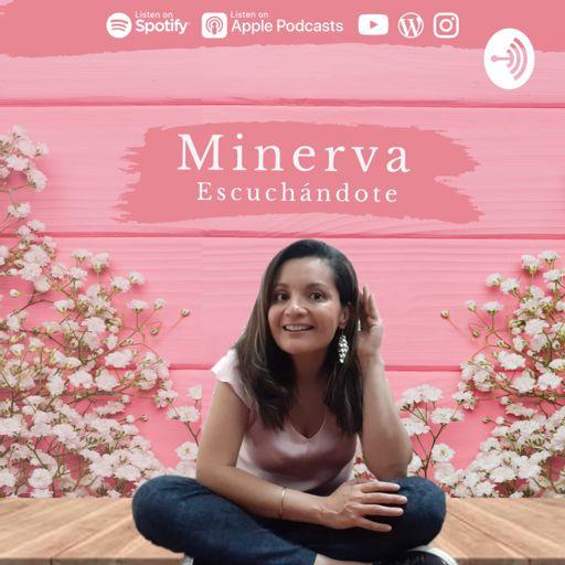 Cover art for podcast Minerva EscuchándoTe