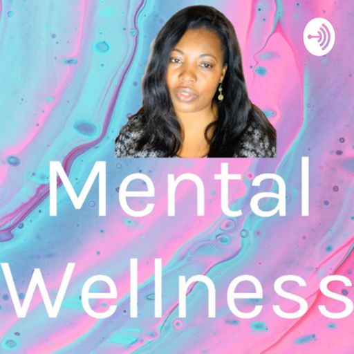 Cover art for podcast Mental Wellness Cindy
