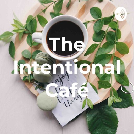 Cover art for podcast The Intentional Café
