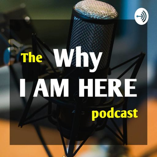 Cover art for podcast Why I Am Here