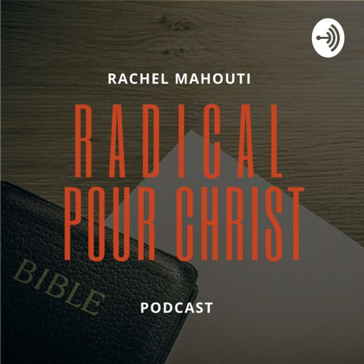 Cover art for podcast Radical pour Christ