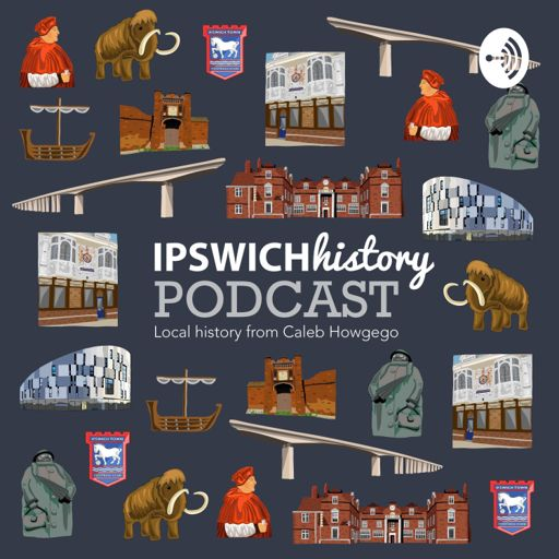 Cover art for podcast Ipswich History Podcast