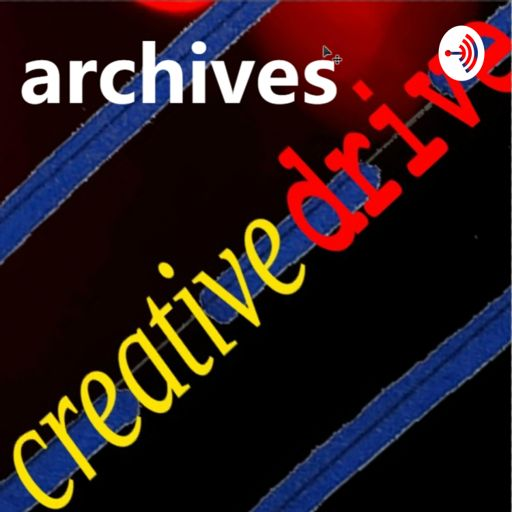 Cover art for podcast Creative Drive Archives
