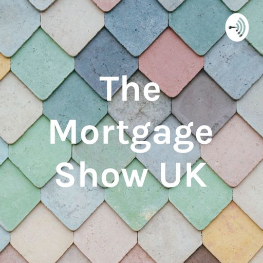 Cover art for podcast The Mortgage Show UK