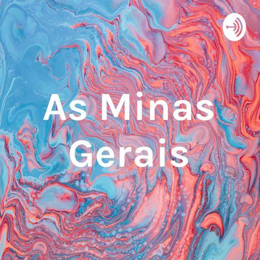 Cover art for podcast As Minas Gerais