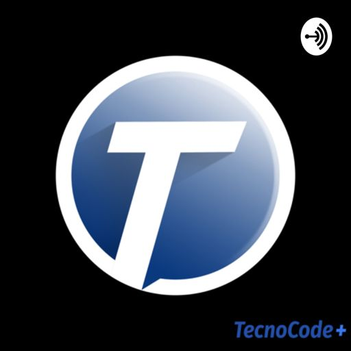 Cover art for podcast TecnoCode+