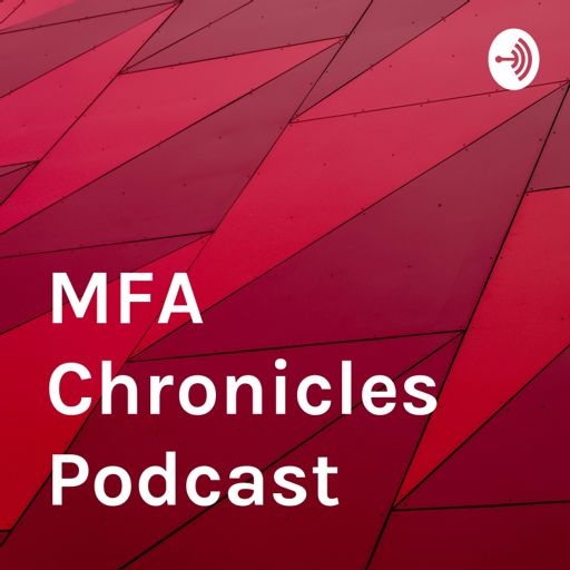 Cover art for podcast MFA Chronicles Podcast