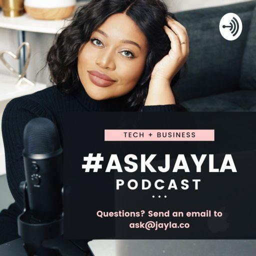 Cover art for podcast #ASKJAYLA