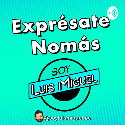 Cover art for podcast Exprésate Nomás