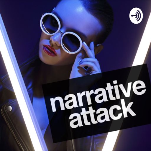 Cover art for podcast Narrative Attack