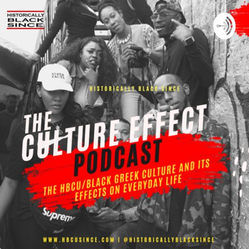 Cover art for podcast The Culture Effect by Historically Black Since