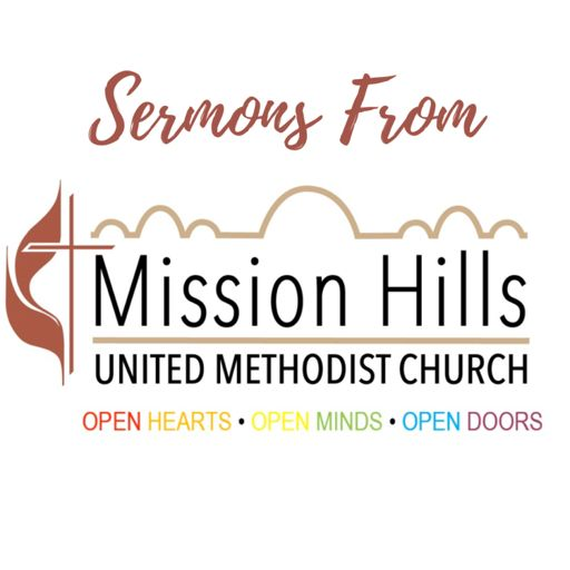 Cover art for podcast Mission Hills United Methodist Church