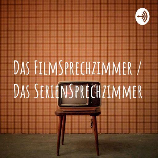 Cover art for podcast Das FilmSprechzimmer / Das SerienSprechzimmer