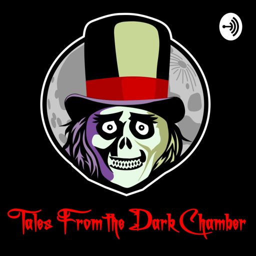 Cover art for podcast Tales From the Dark Chamber