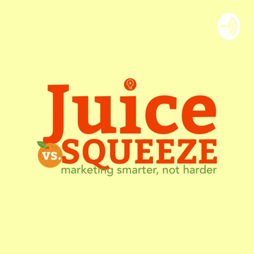 Cover art for podcast Juice Vs. Squeeze