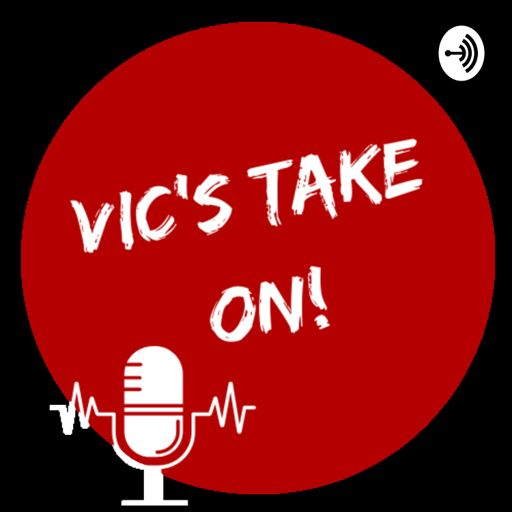 Cover art for podcast Vic's Take On