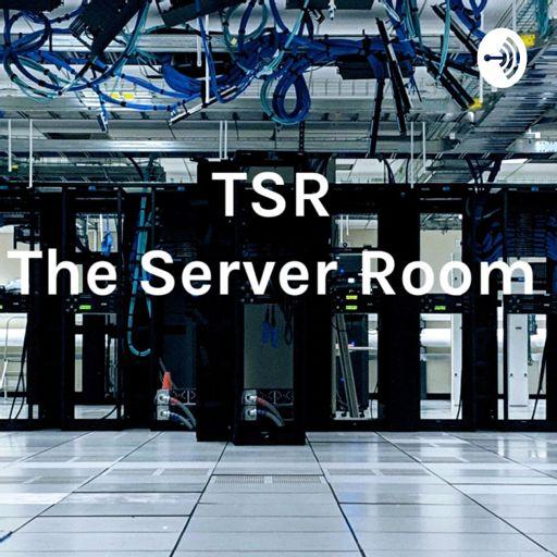 Cover art for podcast TSR - The Server Room