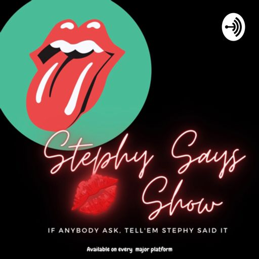 Cover art for podcast Stephy Says 💋