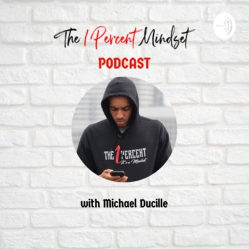 Cover art for podcast The 1 Percent Mindset