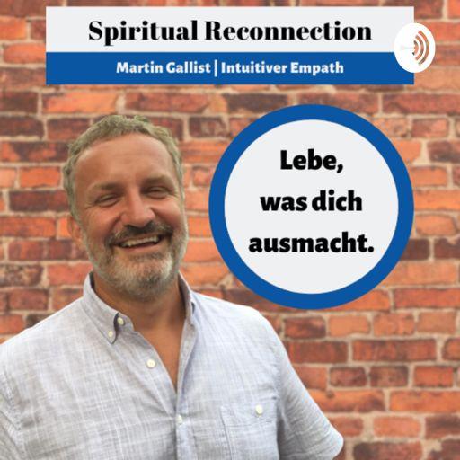 Cover art for podcast Lebe, was dich ausmacht. Spirituelle Lebensberatung   Martin Gallist Intuitiv Empath