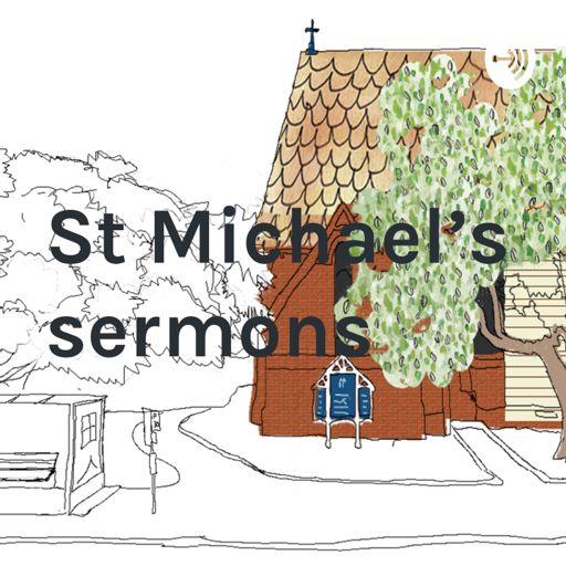Cover art for podcast St Michael's sermons