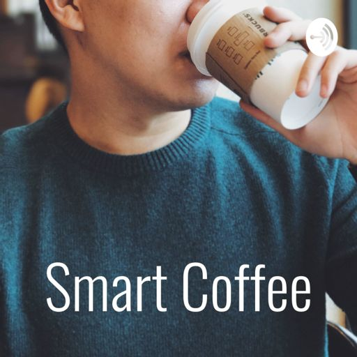 Cover art for podcast Smart Coffee