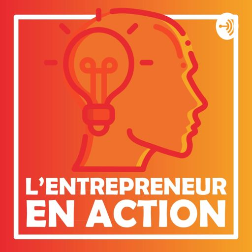 Cover art for podcast L'entrepreneur en action