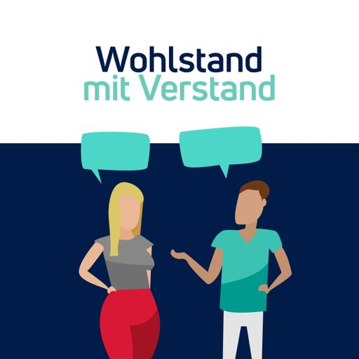 Cover art for podcast Wohlstand mit Verstand | Der Finanz Podcast