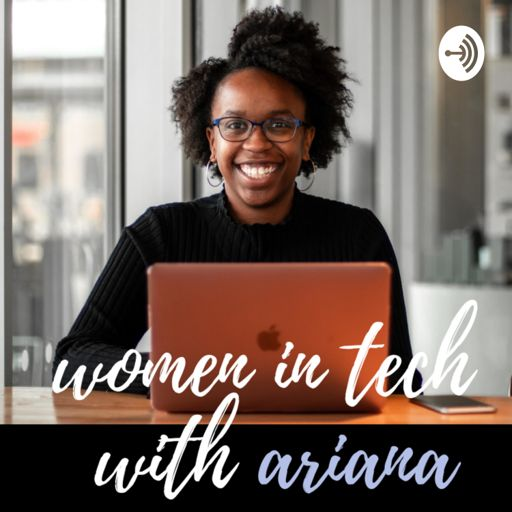 Cover art for podcast Women in TECH with Ariana