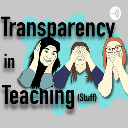 Cover art for podcast Transparency in Teaching (stuff)