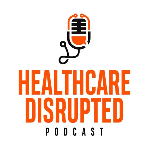 Cover art for podcast Healthcare Disrupted