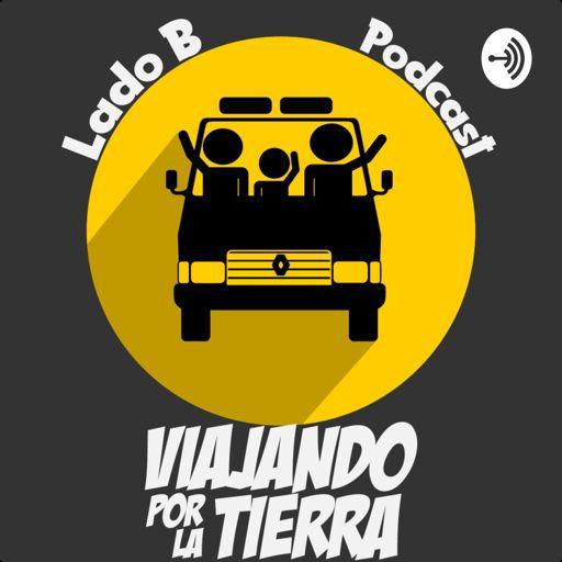 Cover art for podcast Lado B | Viajando por la Tierra