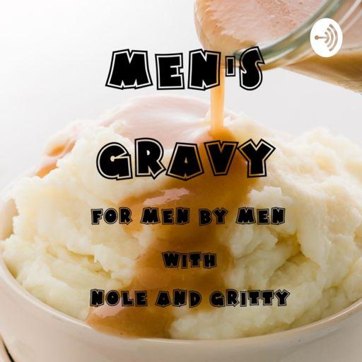 Cover art for podcast MEN'S GRAVY