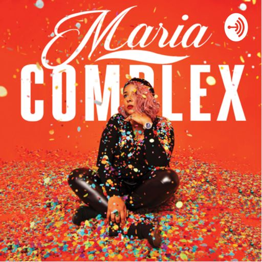 Cover art for podcast The Maria Complex