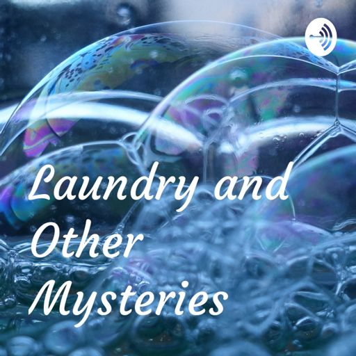 Cover art for podcast Laundry and Other Mysteries