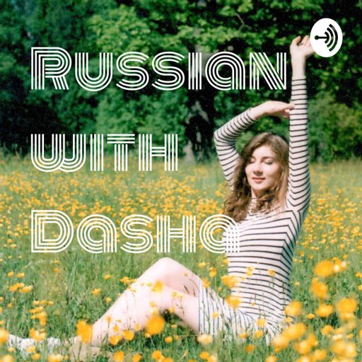 Cover art for podcast Learn Russian with Dasha