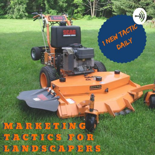 Cover art for podcast Daily Marketing Tactics for Landscapers