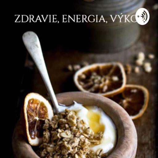 Cover art for podcast Zdravie, energia, výkon