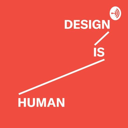 Cover art for podcast Design is Human