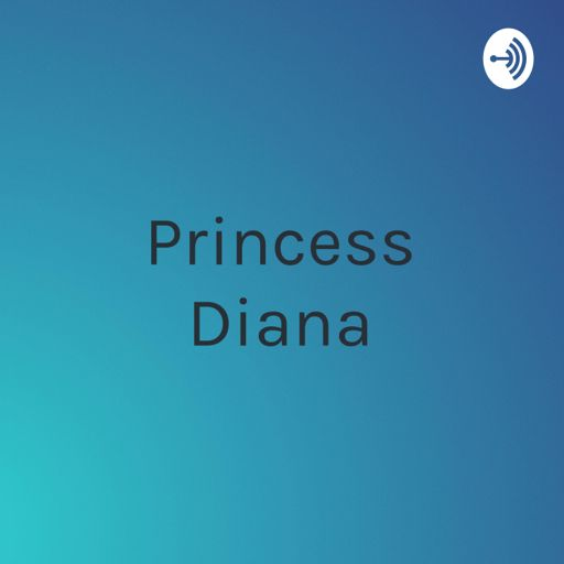 Cover art for podcast Princess Diana: conspiracy theories