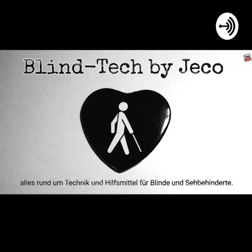 Cover art for podcast Blind-Tech by JeCo