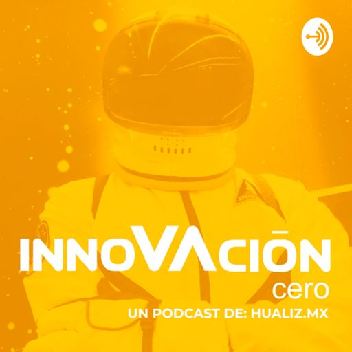 Cover art for podcast Innovación Cero